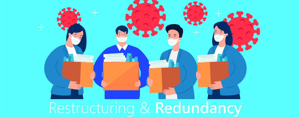 redundancy and restructuring covid