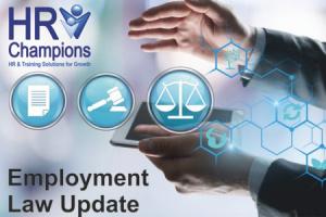 HR & Employment Law Update: Online 1st July